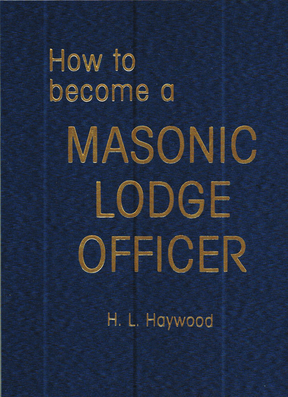 MB220 - How to become a Masonic Lodge Officer